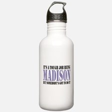 Its tough being Madison Water Bottle