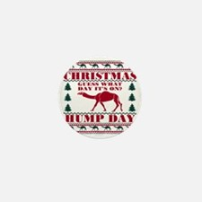 Red Green Hump Day Guess What Christma Mini Button