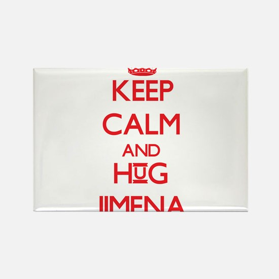 Keep Calm and Hug Jimena Magnets