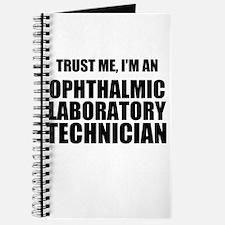Trust Me, Im An Ophthalmic Laboratory Technician J