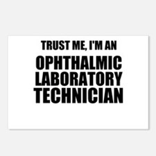 Trust Me, Im An Ophthalmic Laboratory Technician P