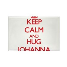 Keep Calm and Hug Johanna Magnets