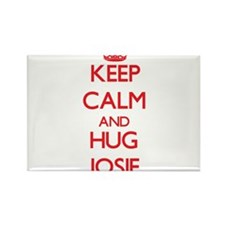 Keep Calm and Hug Josie Magnets