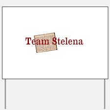 Team Stelena Yard Sign