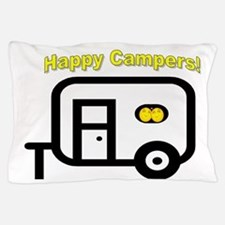Happy Campers! Pillow Case