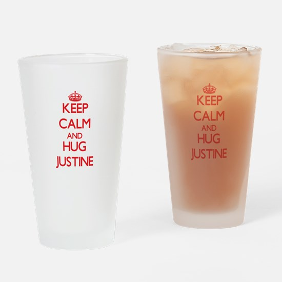 Keep Calm and Hug Justine Drinking Glass