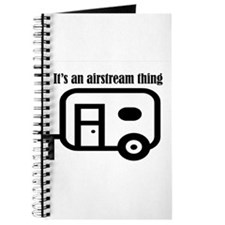 ITS AN AIRSTREAM THING Journal