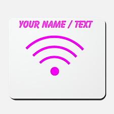 Custom Pink Wi-Fi Signal Mousepad