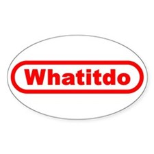 Whatitdo (What it do?) Oval Decal