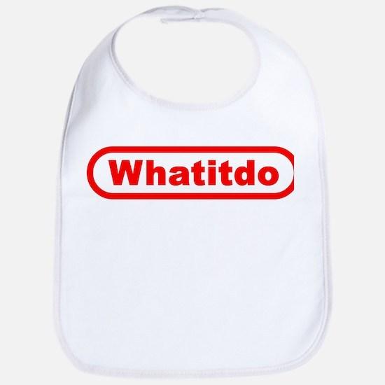 Whatitdo (What it do?) Bib