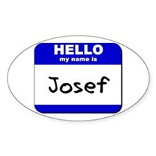 hello my name is josef Oval Decal