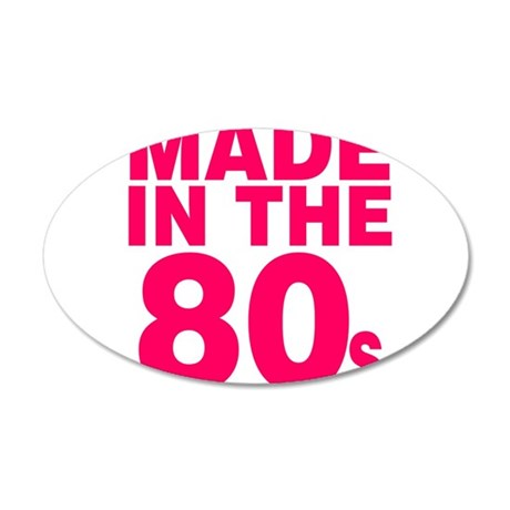 Made In The 80s 20x12 Oval Wall Decal