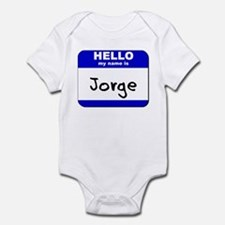 hello my name is jorge  Infant Bodysuit