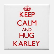 Keep Calm and Hug Karley Tile Coaster
