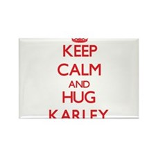 Keep Calm and Hug Karley Magnets