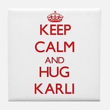 Keep Calm and Hug Karli Tile Coaster