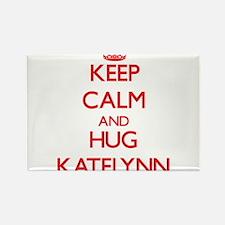 Keep Calm and Hug Katelynn Magnets