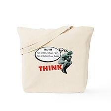 Think! No Pain No Gain Tote Bag