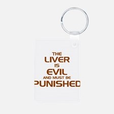 The Liver Is Evil! Keychains