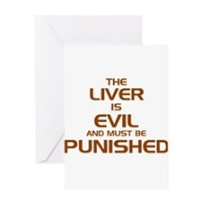 The Liver Is Evil! Greeting Card