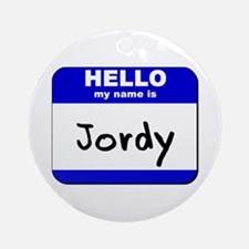 hello my name is jordy  Ornament (Round)