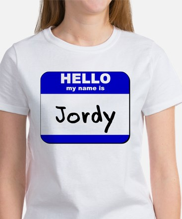 hello my name is jordy Women's T-Shirt