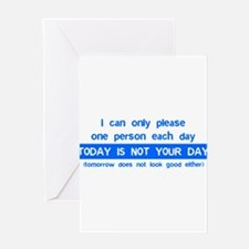 Not Your Day... Greeting Card
