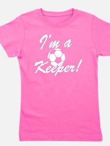 Im a Keeper Goal Keeper Original Girl's Tee