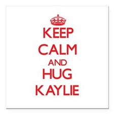 "Keep Calm and Hug Kaylie Square Car Magnet 3"" x 3"""