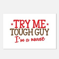 TRY me Tough Guy- Im a NURSE Postcards (Package of