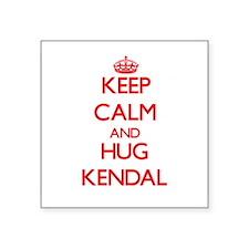 Keep Calm and Hug Kendal Sticker