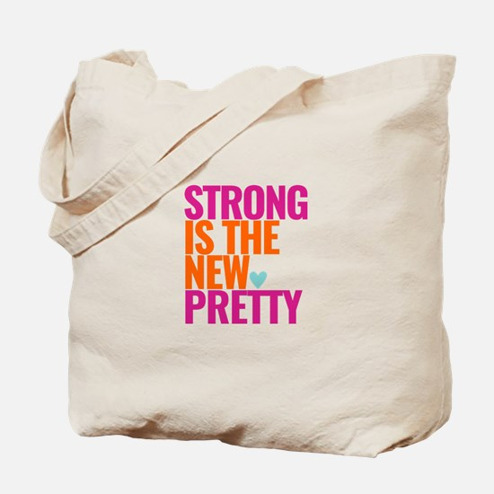 Strong Is The New Pretty Pink 2 Tote Bag