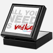 All You Need Is Vodka Keepsake Box