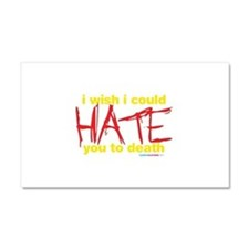 Cool I hate you Car Magnet 20 x 12