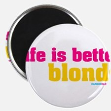 """Life Is Better Blonde 2.25"""" Magnet (100 pack)"""