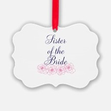 Sister Of The Bride Ornament