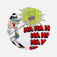 "Mandark Ha Ha Ha Ha! 3.5"" Button (100 pack)"