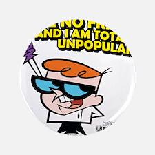 "Dexter I Have No Friends 3.5"" Button (100 pack)"
