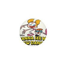 Wana See My New Dance? Mini Button (10 pack)