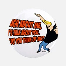"""What Do You Think Of Me 3.5"""" Button (100 pack)"""