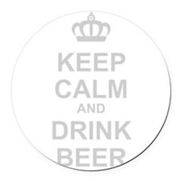 Keep Calm and Drink Beer Round Car Magnet