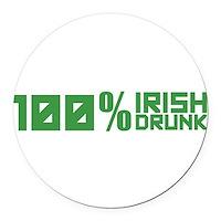 100% Irish 100% Drunk Round Car Magnet