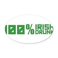 100% Irish 100% Drunk Oval Car Magnet
