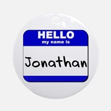 hello my name is jonathan  Ornament (Round)