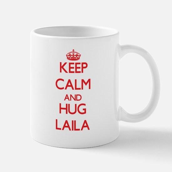 Keep Calm and Hug Laila Mugs