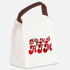 Dump Him Canvas Lunch Bag