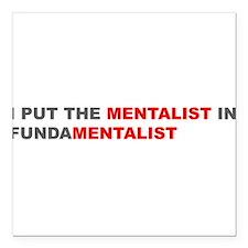 "Funny Anti fundamentalist Square Car Magnet 3"" x 3"""