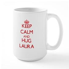 Keep Calm and Hug Laura Mugs