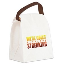 We're Going Streaking Canvas Lunch Bag