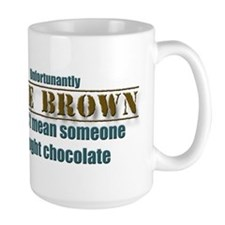 Code Brown Doesnt Mean Chocolate Mugs